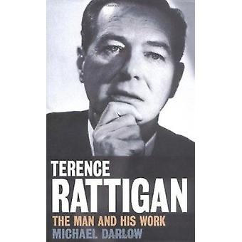 Terence Rattigan (New edition) by Michael Darlow - Gillian Hodson - 9