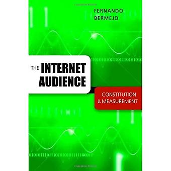 The Internet Audience: Constitution & Measurement (Digital Formations)