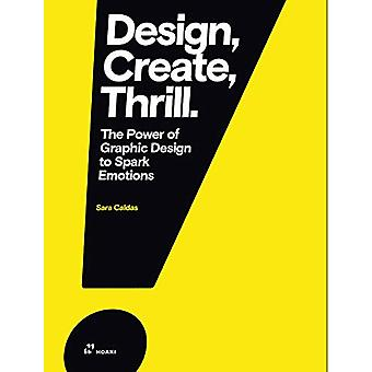 Design It Emotional - Emotions in Graphic Design and How to Spark Them