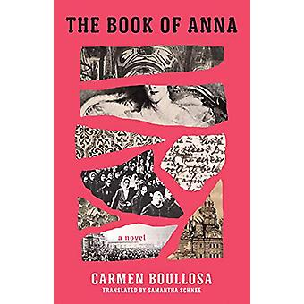 The Book of Anna by Carmen Boullosa - 9781566895774 Book