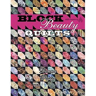 Block Beauty Quilts by Donna Poster - 9781574329933 Book