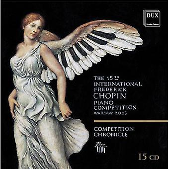 F. Chopin - The 15th International Frederick Chopin Piano Competition, Warsaw 2005 [Box Set] [CD] USA import