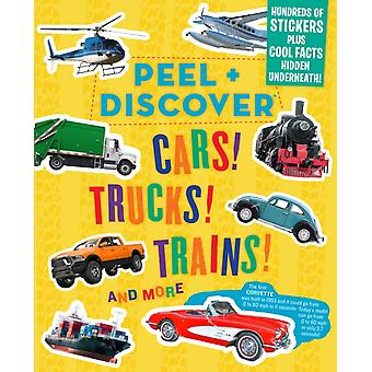 Peel  Discover Cars Trucks Trains And More by Workman Publishing