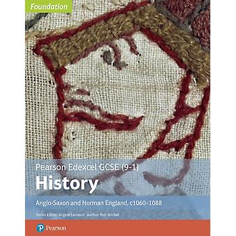 Edexcel GCSE 91 History Foundation AngloSaxon and Norman England c106088 Student book by Rob Bircher