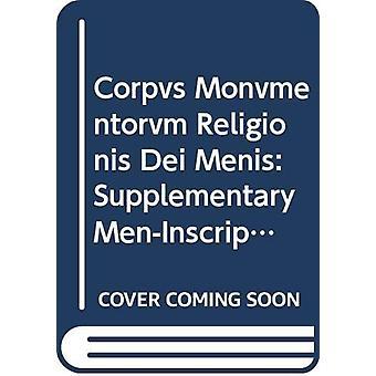 Corpus monumentorum religionis dei Menis (CMRDM) - Volume 4 Supplemen