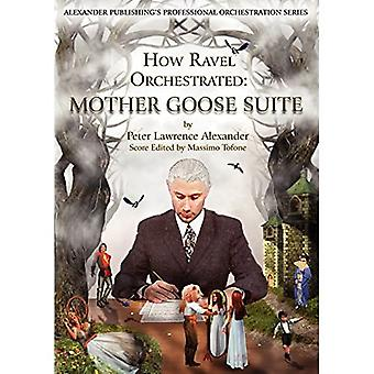 Hvordan Ravel orkestreret: Mother Goose Suite