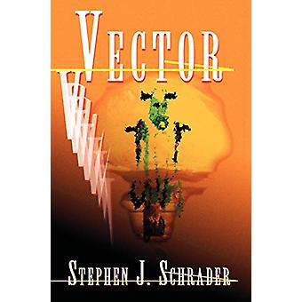 Vector by Stephen J Schrader - 9780972373715 Book