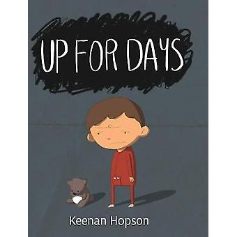 Up For Days by Up For Days - 9781364200169 Book