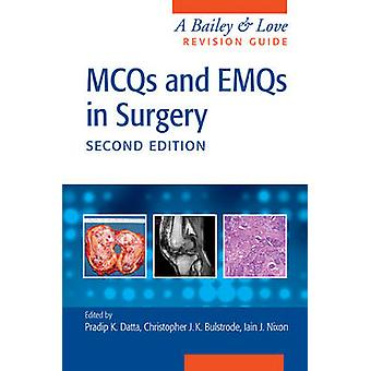 MCQs and EMQs in Surgery - A Bailey & Love Revision Guide - Second