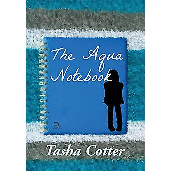 The Aqua Notebook by Tasha Cotter - 9781681144672 Book