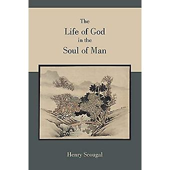The Life of God in the Soul of Man by Henry Scougal - 9781891396786 B