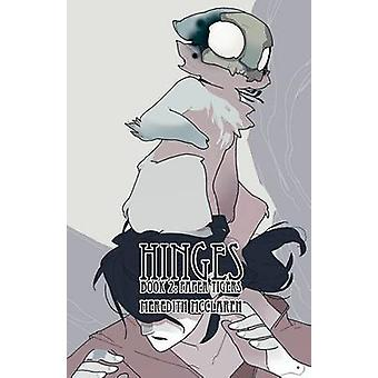 Hinges Book Two Paper Tigers 02