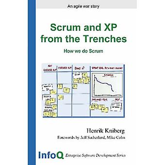 Scrum and XP from the Trenches by Kniberg & Henrik