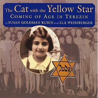 Katten med den gula stjärnan som kommer i ålder i Terezin av Susan Goldman Rubin & Ela Weissberger