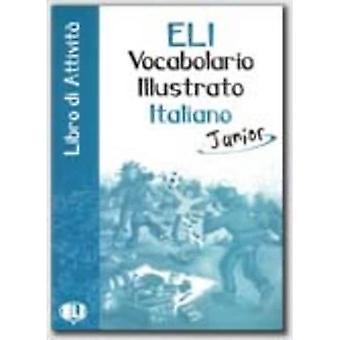 ELI Bildordbok Junior: Libro di attivita