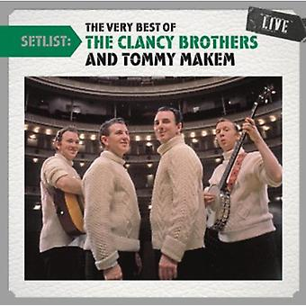 Clancy Brothers with Tommy Makem - Setlist: The Very Best of the Clancy Brothers [Liv [CD] USA import