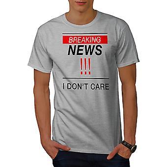 Breaking News Funy Men GreyT-shirt   Wellcoda