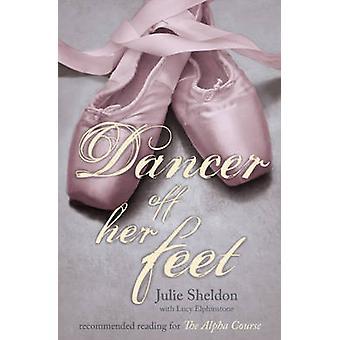 Tänzer von den Füßen von Julie Sheldon - Lucy Elphinstone - 97803409642