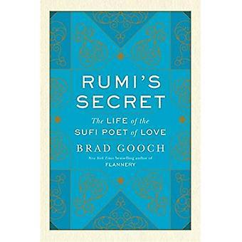 Il segreto di Rumi: la vita del poeta Sufi di amore