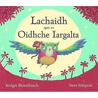 Lachaidh Agus an Oidhche Iargalta