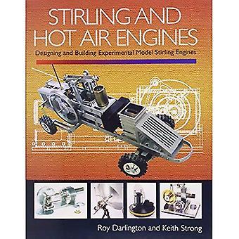 Stirling og varm luft motorer: innblikk i bygge og utforme eksperimentell modell Stirling motorer