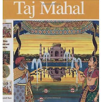 Taj Mahal: Una storia d'amore e impero (meraviglie del mondo (Mikaya Hardcover))