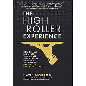De High Roller ervaring: Hoe Caesars en andere wereldklasse bedrijven zijn met behulp van gegevens maken een onvergetelijke klantervaring