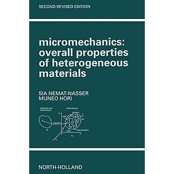Mikromekanik övergripande egenskaper hos heterogena material av NematNasser & Sia