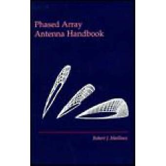 Phased Array Antenna Handbook by Mailloux & Robert J.