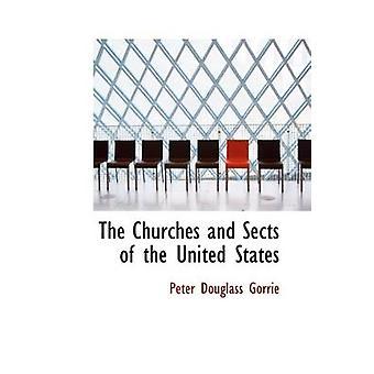 Le chiese e sette degli Stati Uniti di Peter & Gorrie Douglass