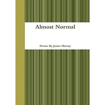 Almost Normal by Murray & James