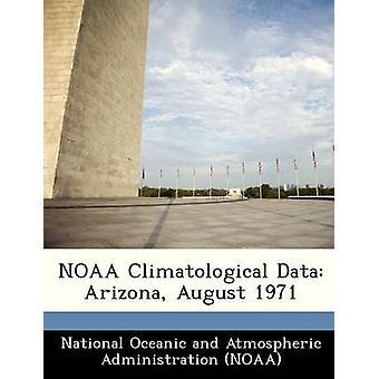 NOAA datos climatológicos Arizona por Administración Oceánica y Atmosférica Nacional de agosto de 1971