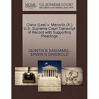 Olenz Lee v. Marovitz A. U.S. Supreme Court Transcript of Record with Supporting Pleadings by SANHAMEL & QUINTIN B