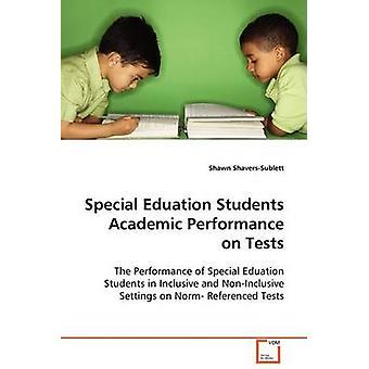 Educação especial alunos desempenho acadêmico em testes por ShaversSublett & Shawn