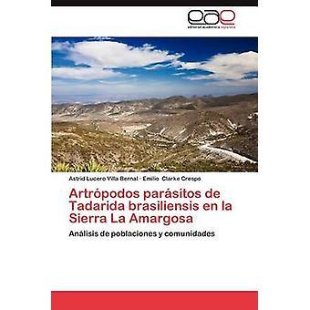 Artropodos Parasitos de Tadarida Brasiliensis En La Sierra La Amargosa di Villa Astrid & Bernal Lucero
