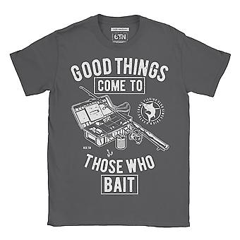 Good things come to those who bait t-shirt fishing fisherman angler