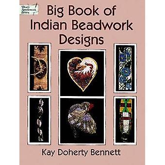 Big Book Indian Beadwork Designs by Kay D. Bennett - 9780486402833 Bo