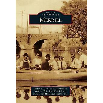 Merrill by Robin L Comeau in Cooperation with the T B Scott Free Libr