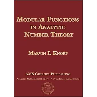 Modular Functions in Analytic Number Theory (2nd Revised edition) by