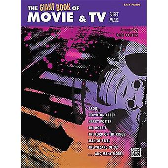 The Giant Book of Movie & TV Sheet Music  - Easy Piano - 9781470610500