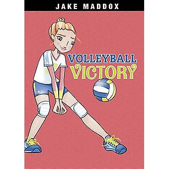 Volleyball Victory by Jake Maddox - Katie Wood - 9781496526199 Book