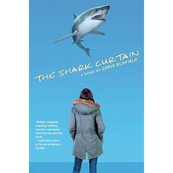 The Shark Curtain by Chris Scofield - 9781617753138 Book