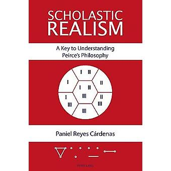 Scholastic Realism - A Key to Understanding Peirce's Philosophy by Pan