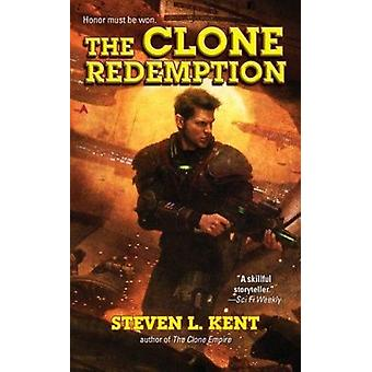 The Clone Redemption by Steven L Kent - 9781937007027 Book