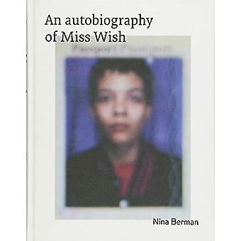 An Autobiography Of Miss Wish by Nina Berman - 9783868288117 Book
