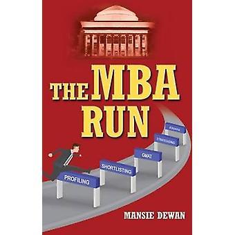 The MBA Run by Mansie Dewan - 9788120798854 Book