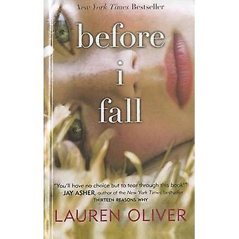 Before I Fall by Lauren Oliver - 9780606235761 Book