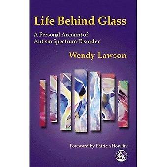 Livet bag glas: En personlig konto på autisme spektrum Disorder