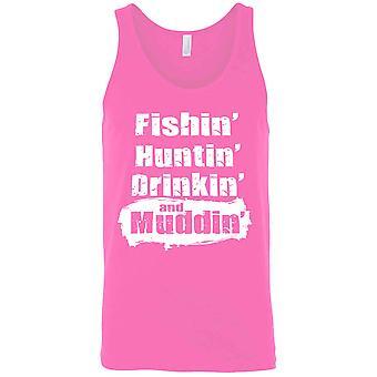Men's Tank Top Fishin' Huntin' Drinkin' and Muddin'