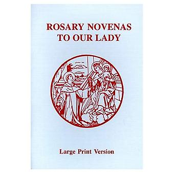 Rosary Novena's to Our Lady [Large Print]